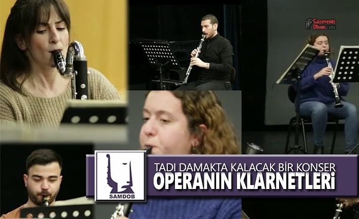 SAMDOB'dan Tadı Damakta Kalacak Bir Konser: Operanın Klarnetleri