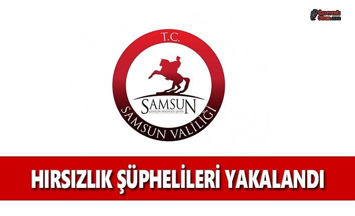 Samsun'da Hırsızlık Şüphelileri Yakalandı