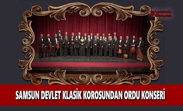 Samsun Devlet Klasik Korosundan Ordu Konseri