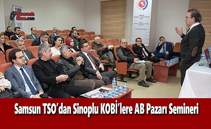 Samsun TSO'dan Sinoplu KOBİ'lere AB pazarı semineri