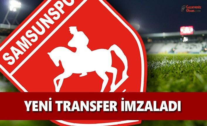 Samsunspor'da Yeni Transfer, İmzaladı