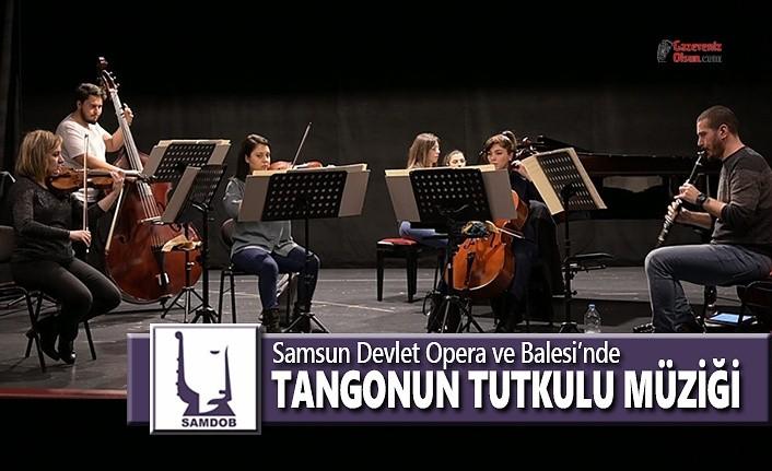 Tangonun Tutkulu Müziği SAMDOB Sahnesinde