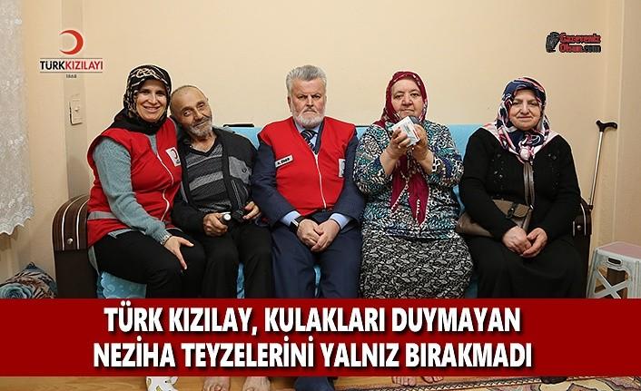 Türk Kızılay Kulakları Duymayan Neziha Teyzelerini Yalnız Bırakmadı