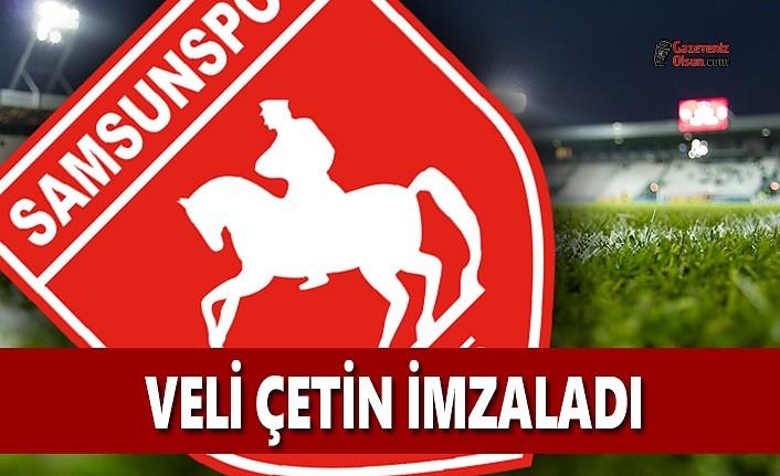 Yılport Samsunspor'da Yeni Transfer Veli Çetin İmzaladı