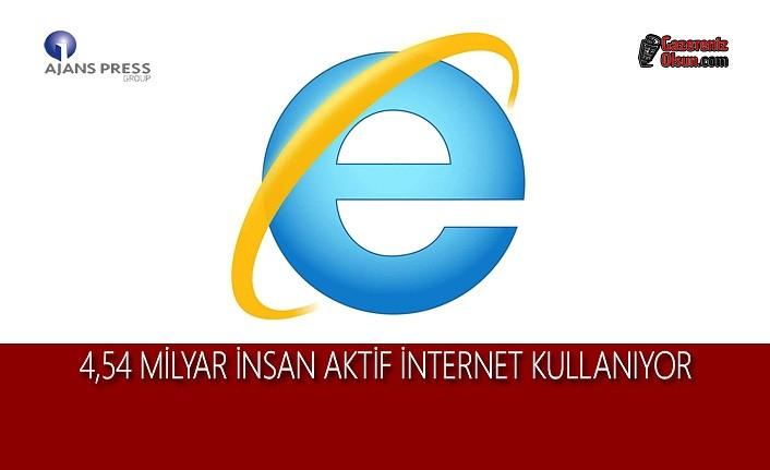 4,54 Milyar İnsan Aktif İnternet Kullanıyor
