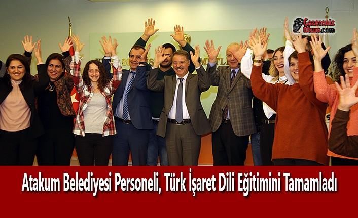 Atakum Belediyesi Personeli, Türk İşaret Dili Eğitimini Tamamladı