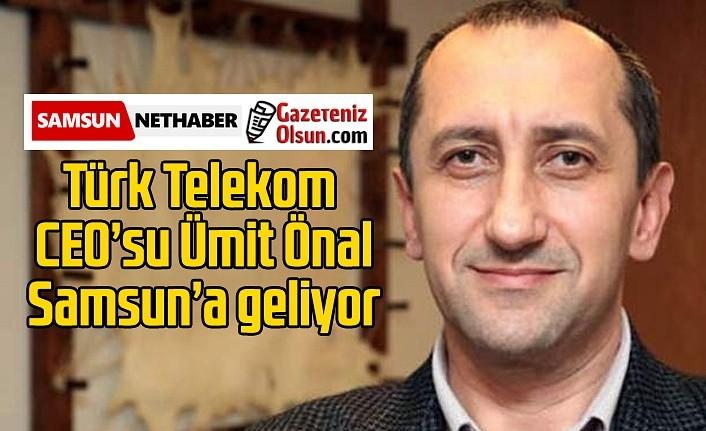 Atakum Türk Telekom Müşteri Merkezi'ni Türk Telekom CEO'su Ümit Önal açacak!