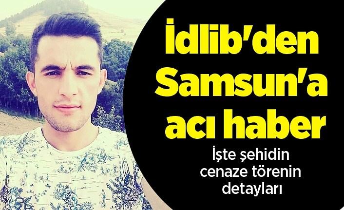 İdlib'den Samsun'a acı haber