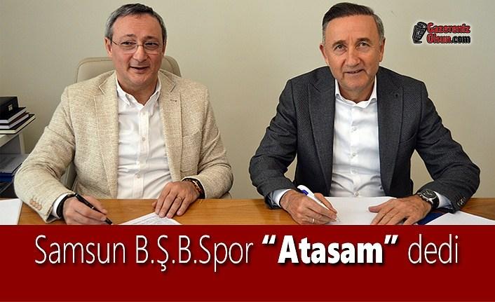 """Samsun B.Ş.B.Spor """"Atasam"""" dedi"""
