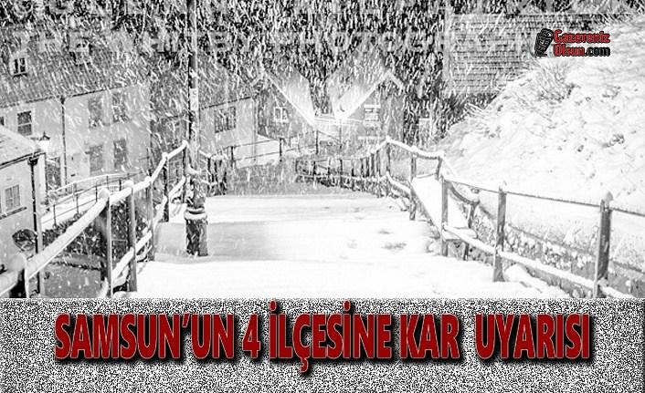Samsun'un 4 İlçesine Kar Uyarısı