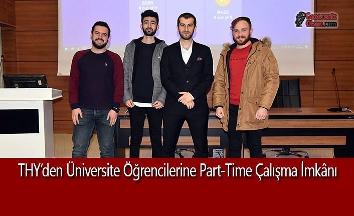 THY'dan Üniversite Öğrencilerine Part-Time Çalışma İmkânı
