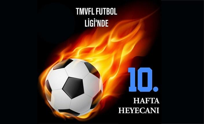 TMVFL Futbol Liginde 10. Hafta Maçları Oynanacak