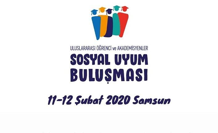 Uluslararası Öğrenci ve Akademisyenler Sosyal Uyum Buluşması Samsun'da
