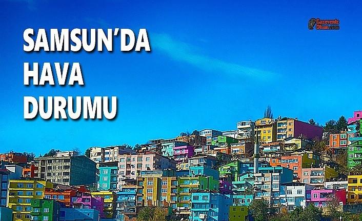 18 Mart Çarşamba Samsun Hava Durumu, Bugün Samsun'da Hava Nasıl Olacak?