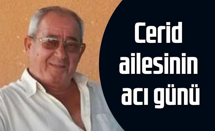 Ahmet Cerid vefat etti - Samsun Haber