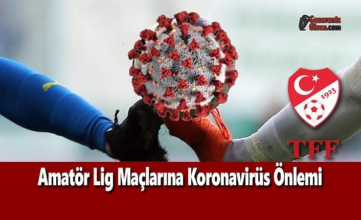 Amatör Lig Maçlarına Koronavirüs Önlemi