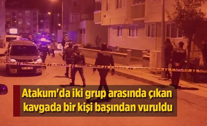 Atakum'da iki grup arasında çıkan kavgada bir kişi başından vuruldu