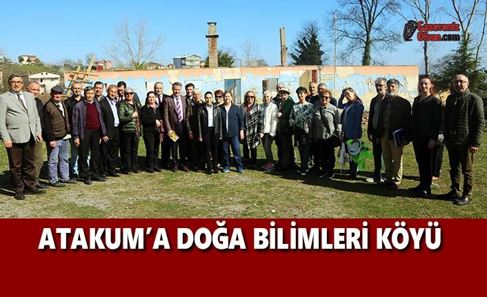 Atakum'a Doğa Bilimleri Köyü