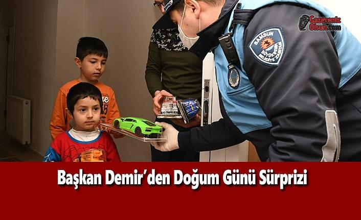 Başkan Demir'den Doğum Günü Sürprizi