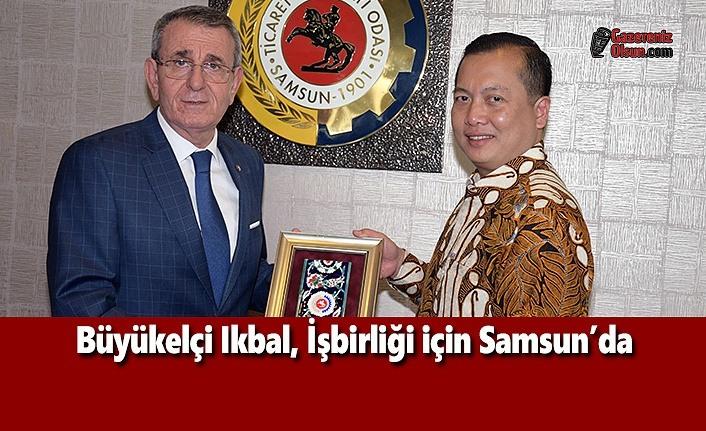 Büyükelçi Ikbal, İşbirliği için Samsun'da