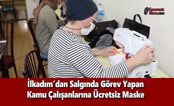 İlkadım'dan Salgında Görev Yapan Kamu Çalışanlarına Ücretsiz Maske