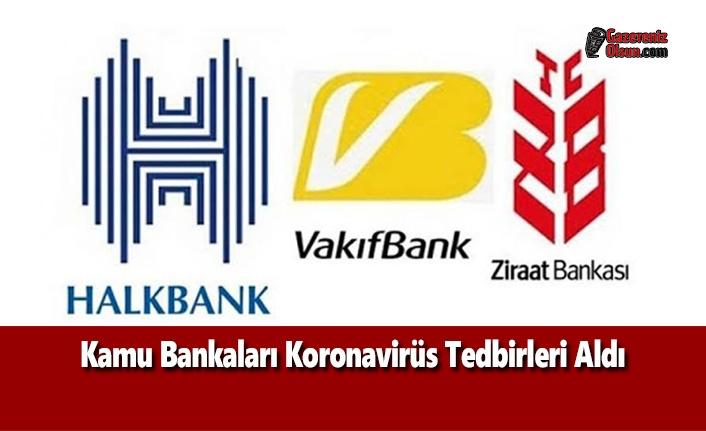 Kamu Bankalarından Virüsle Mücadeleye Ekonomik Destek
