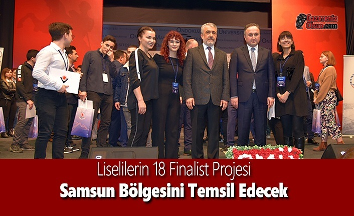 Liselilerin 18 Finalist Projesi Samsun Bölgesini Temsil Edecek