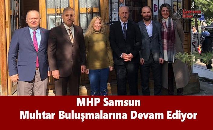 MHP Samsun Muhtar Buluşmalarına Devam Ediyor