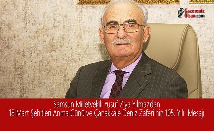 Milletvekili Yılmaz'dan18 Mart Şehitleri Anma Günü ve Çanakkale Deniz Zaferi'nin 105. Yılı Mesajı