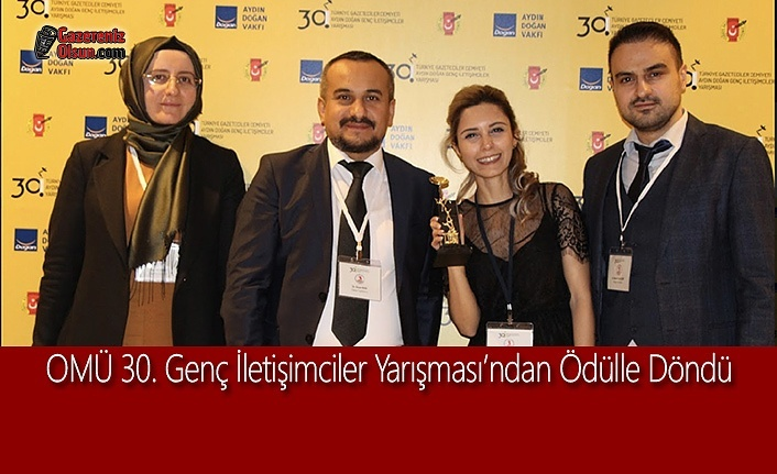OMÜ 30. Genç İletişimciler Yarışması'ndan Ödülle Döndü