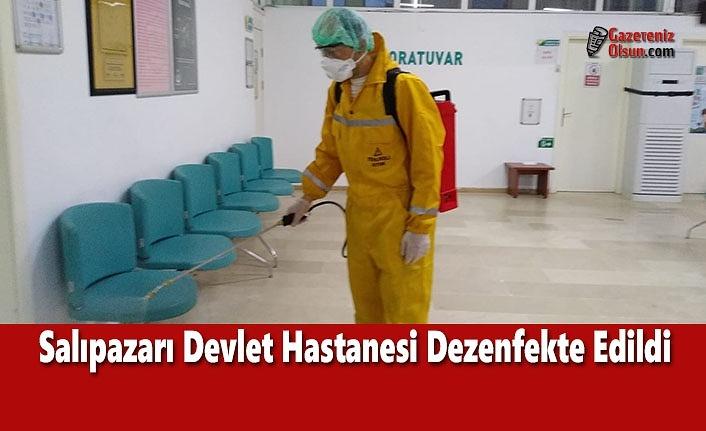 Salıpazarı Devlet Hastanesi Dezenfekte Edildi