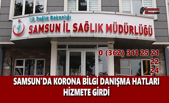 Samsun'da Korona Bilgi Danışma Hatları Hizmete Girdi