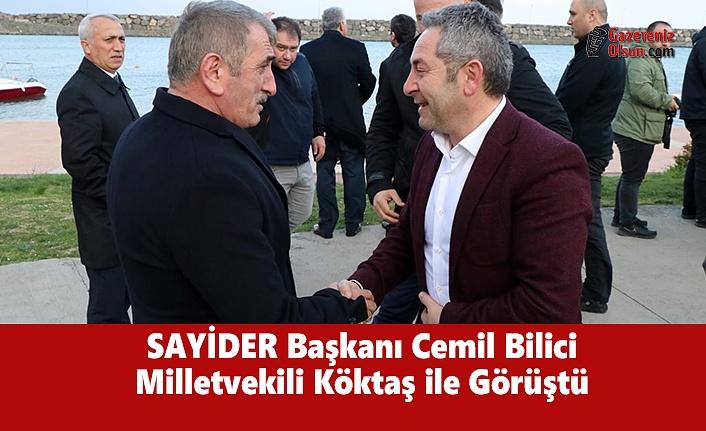 SAYİDER Başkanı Cemil Bilici Milletvekili Köktaş ile Görüştü