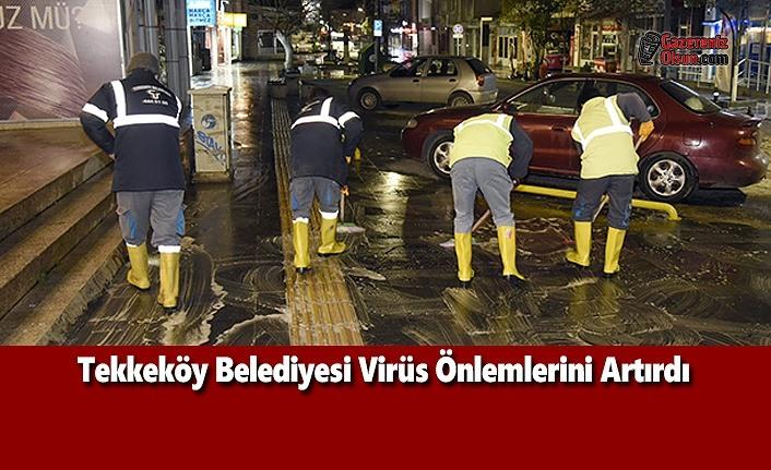 Tekkeköy Belediyesi Virüs Önlemlerini Artırdı