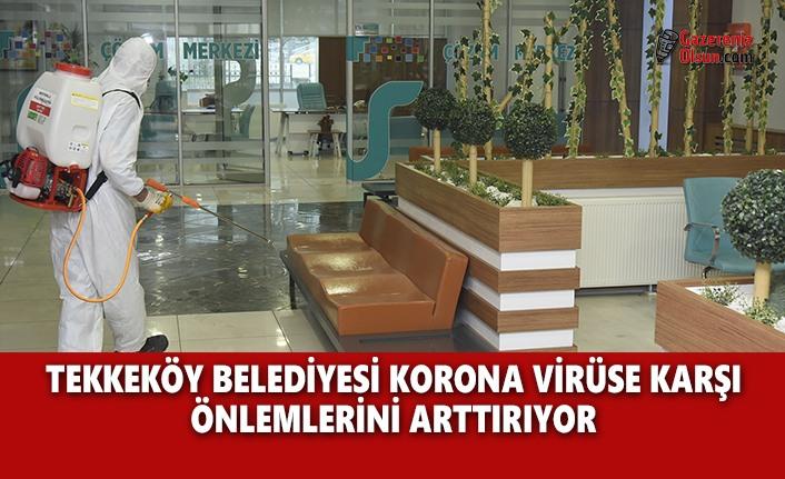 Tekkeköy Belediyesi Korona Virüse Karşı Önlemlerini Artırıyor