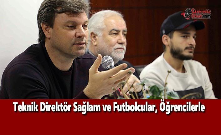 Teknik Direktör Sağlam ve Futbolcular, Öğrencilerle