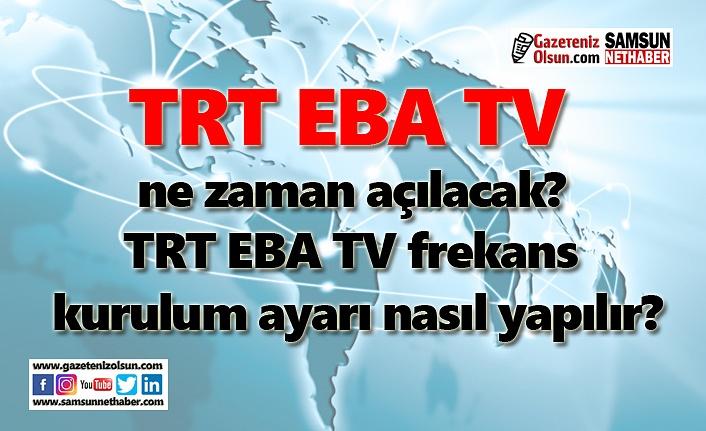 TRT EBA TV frekans, TRT EBA TV kurulum ayarı!