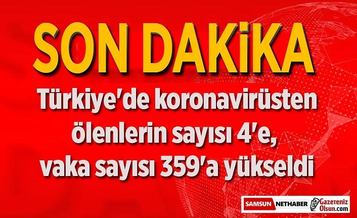 Türkiye'de koronavirüsten ölenlerin sayısı 4'e, vaka sayısı 359'a yükseldi