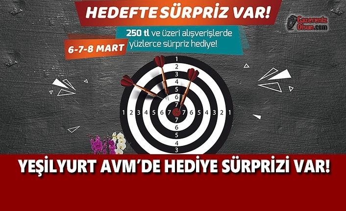 Yeşilyurt AVM'de Hediye Sürprizi Var!