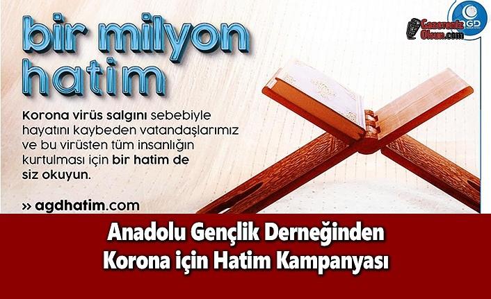 Anadolu Gençlik Derneğinden Korona için Hatim Kampanyası