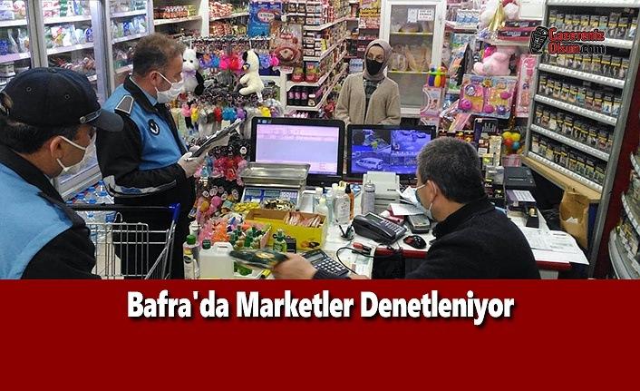 Bafra'da Marketler Denetleniyor