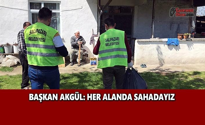 Başkan Akgül: Her Alanda Sahadayız