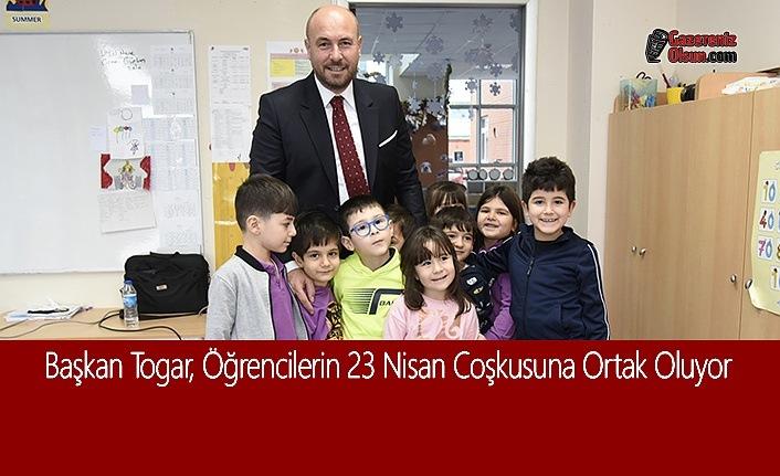 Başkan Togar, Öğrencilerin 23 Nisan Coşkusuna Ortak Oluyor