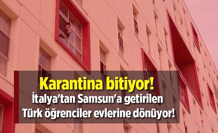 Karantina bitiyor! İtalya'tan Samsun'a getirilen Türk öğrenciler evlerine dönüyor!