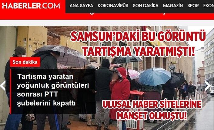 PTT Şubeleri geçici olarak kapattı! Samsun'daki görüntü etkili oldu!