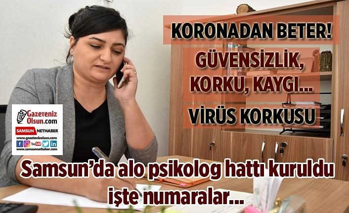 Samsun'da alo psikolog hattı kuruldu, işte numaralar!