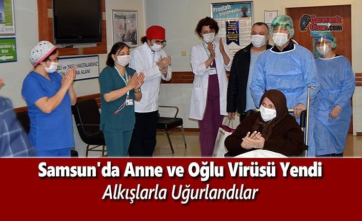 Samsun'da Anne ve Oğlu Virüsü Yendi