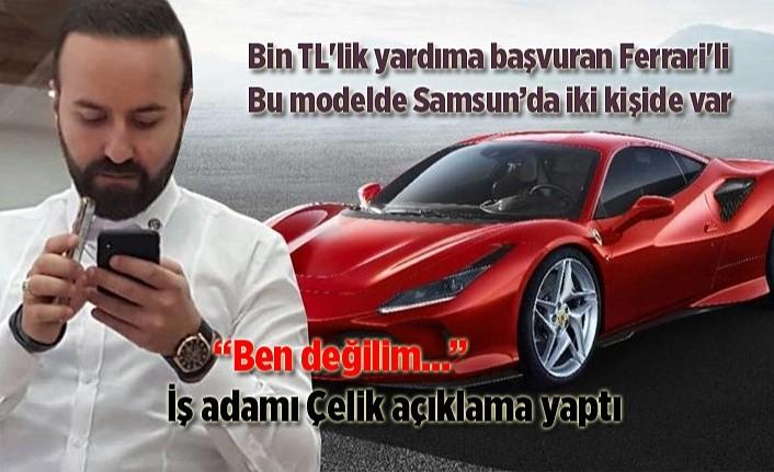 Samsun'da Ferrari sahibi bin liralık yardım konusunda yeni gelişme!