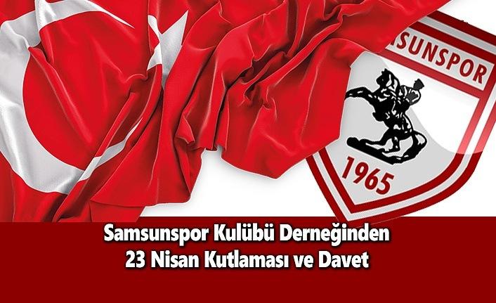 Samsunspor Kulübü Derneğinden 23 Nisan Kutlaması ve Davet