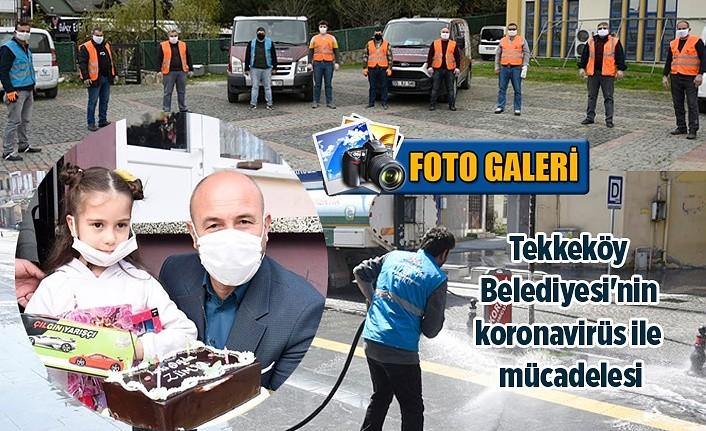 Tekkeköy Belediyesi'nin ilk günden bugüne koronavirüs ile mücadelesi